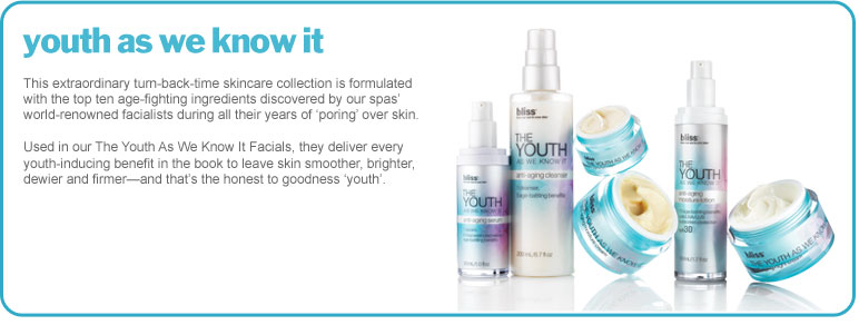 bliss youth as we know it skin care