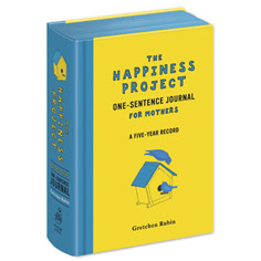 happiness project one-sentence journal for mothers: a five year record