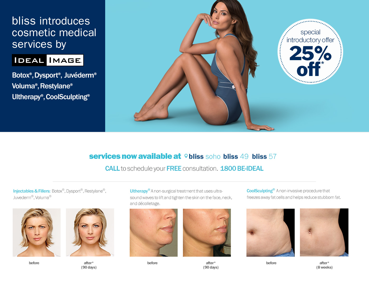 ideal image cosmetic medical services at bliss spa: Botox, Dysport, Juviderm, Voluma, Restylane, Ultherapy, CoolScuplting