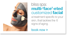 bliss spa multi-face-eted facial